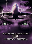 Turbulence 3: Heavy Metal - Special Edition