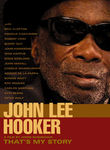 John Lee Hooker: That&#039;s My Story