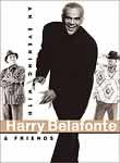 Harry Belafonte: An Evening With Harry Belafonte & Friends