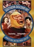 Southern Discomfort: Wrestling on the Indie Circuit