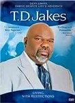 T.D. Jakes: Living with Restrictions