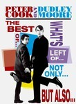 Peter Cook & Dudley Moore: The Best of... What's Left of... Not Only... But Also...