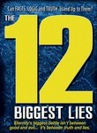 The 12 Biggest Lies