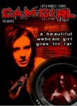 Cam Girl: The Movie