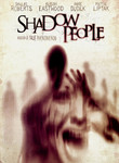 Shadow People (2012)