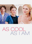 As Cool As I Am (2013)