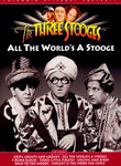 The Three Stooges: All the World&#039;s a Stooge