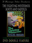 The Fighting Westerner / Boots & Saddles