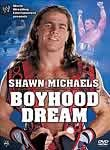 WWE: Shawn Michaels: Boyhood Dream
