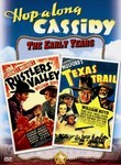 Hopalong Cassidy: Rustlers' Valley / Texas Trail