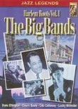 Harlem Roots: Vol. 1: The Big Bands
