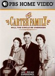 The Carter Family: Will the Circle be Unbroken: American Experience