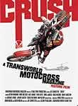 Transworld Motocross Magazine: Crush