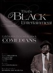 That's Black Entertainment: Celebrating Legendary Black Comedians