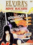 Elvira&#039;s Movie Macabre: The Doomsday Machine