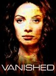 Vanished: Season 1