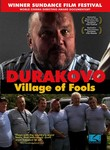 Durakovo: The Village of Fools