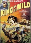 King of the Wild: The Complete Serial