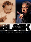 Basic Black: The Lewis Black Story