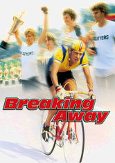 Rent Breaking Away on DVD