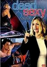Rent Dead Sexy on DVD
