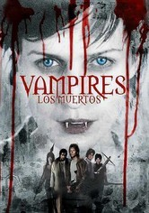 Rent Vampires: Los Muertos on DVD