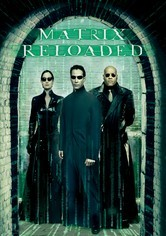Rent The Matrix Reloaded on DVD