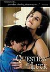 Rent Question of Luck on DVD