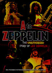 Rent A to Zeppelin on DVD