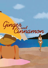 Rent Ginger and Cinnamon on DVD