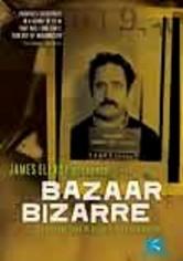 Rent James Ellroy Presents Bazaar Bizarre on DVD