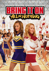 Rent Bring It On: All or Nothing on DVD