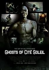 Rent Ghosts of Cité Soleil on DVD