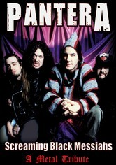Rent Pantera: Screaming Black Messiahs on DVD