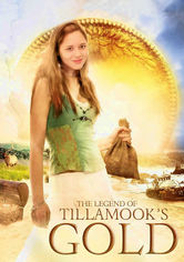 Rent The Legend of Tillamook's Gold on DVD