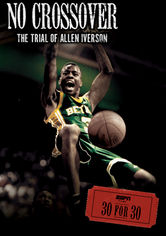 Rent No Crossover: The Trial of Allen Iverson on DVD
