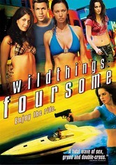 Rent Wild Things: Foursome on DVD