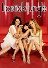 Rent Lipstick Jungle on DVD