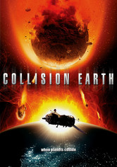 Rent Collision Earth on DVD