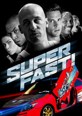Rent Superfast! on DVD