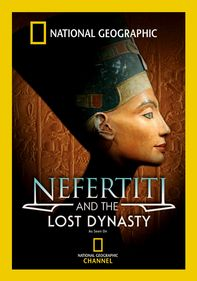 Nefertiti and the Lost Dynasty