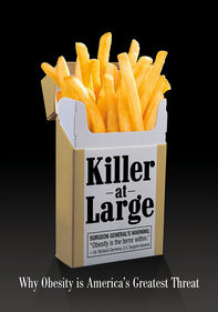Killer at Large: Why Obesity...