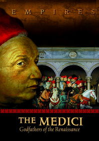 Empires: The Medici, Godfathers of the...