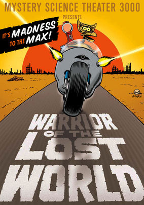 Rent MST3K: Warrior of the Lost World on DVD