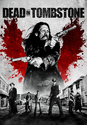 Rent Dead in Tombstone on DVD