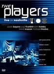 The Players: Live in Nashville