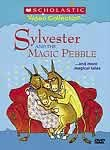 Sylvester and the Magic Pebble ... and More Magical Tales