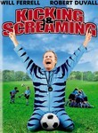 Kicking & Screaming (2005) Box Art