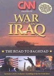 CNN Presents: War in Iraq: The Road to Baghdad