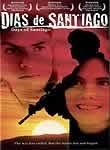 Days of Santiago (Dias de Santiago) poster
